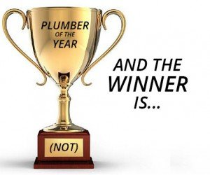 Winner: Plumber of the Year (Not)
