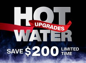 Hot water upgrade promotion
